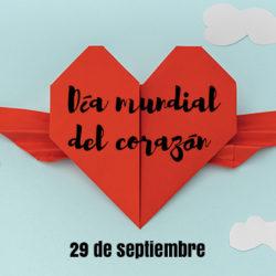 """Día Mundial del Corazón 2018: """"Mi corazón, su corazón"""""""